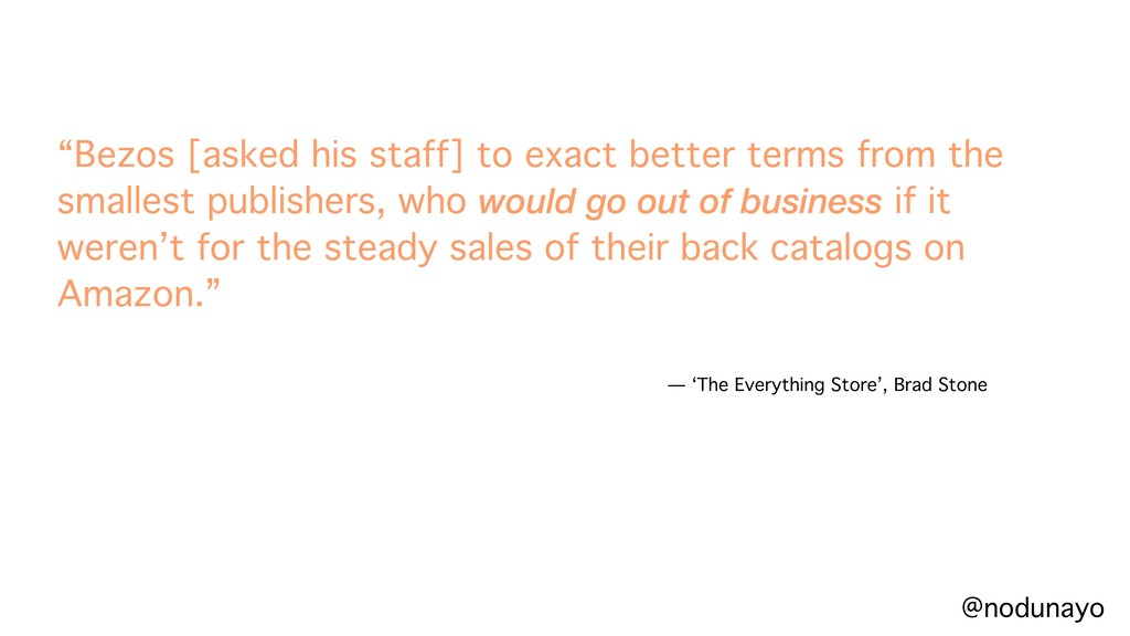 """Bezos [asked his staff] to exact better terms ..."