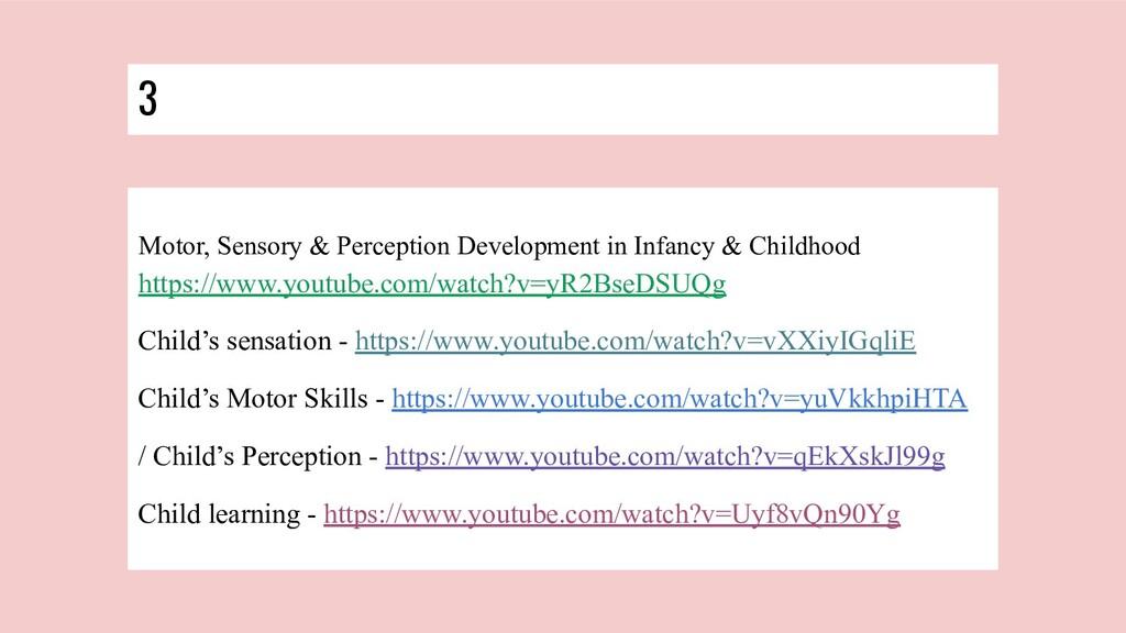 3 Motor, Sensory & Perception Development in In...