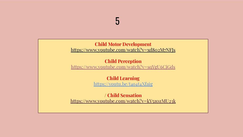 5 Child Motor Development https://www.youtube.c...