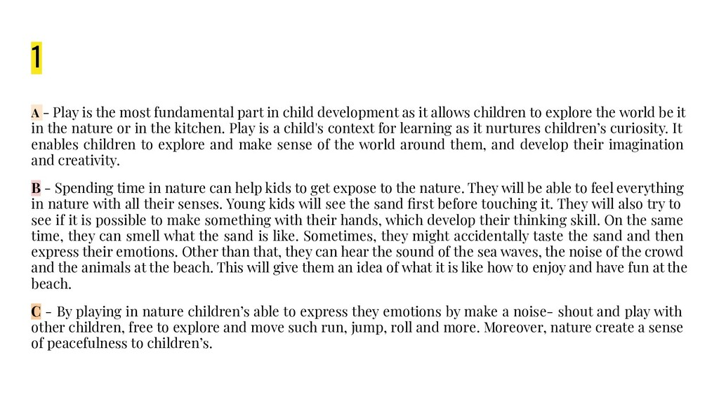 1 A - Play is the most fundamental part in chil...
