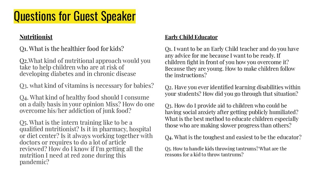 Questions for Guest Speaker Nutritionist Q1. Wh...