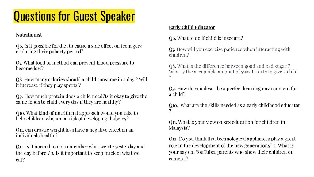 Questions for Guest Speaker Nutritionist Q6. Is...