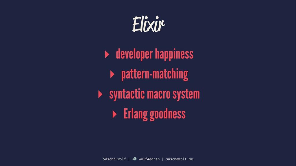 Elixir ▸ developer happiness ▸ pattern-matching...