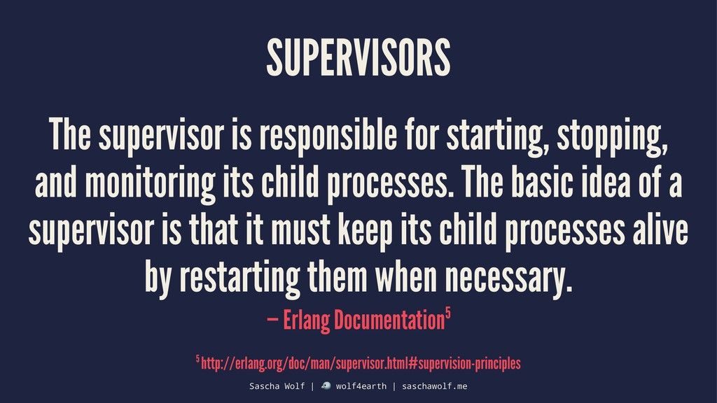 SUPERVISORS The supervisor is responsible for s...