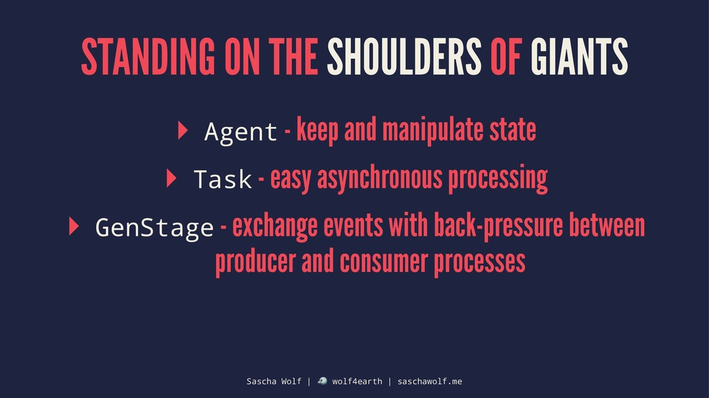 STANDING ON THE SHOULDERS OF GIANTS ▸ Agent - k...