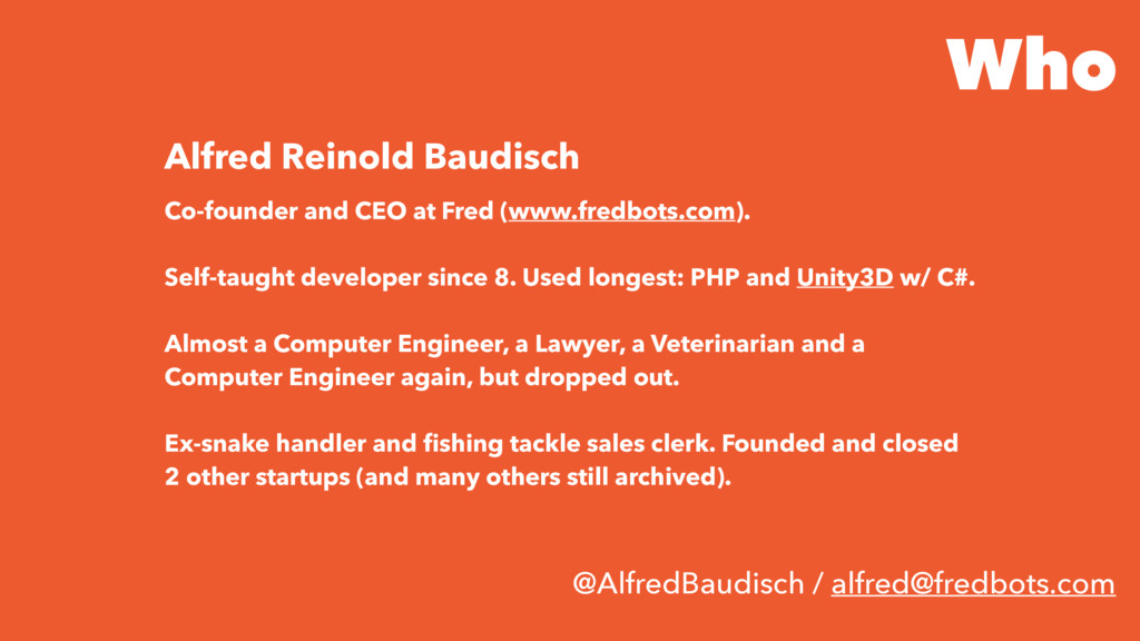Who Co-founder and CEO at Fred (www.fredbots.co...
