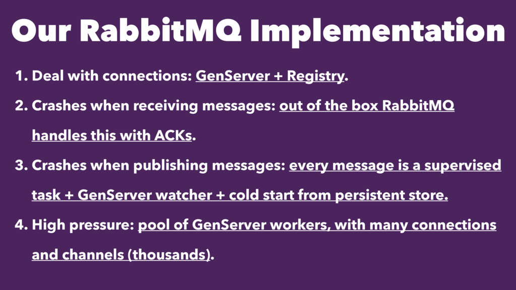 Our RabbitMQ Implementation 1. Deal with connec...