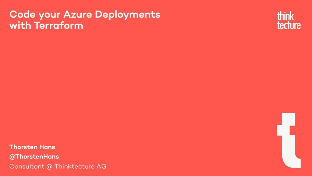 Code your Azure Deployments with Terraform Thor...