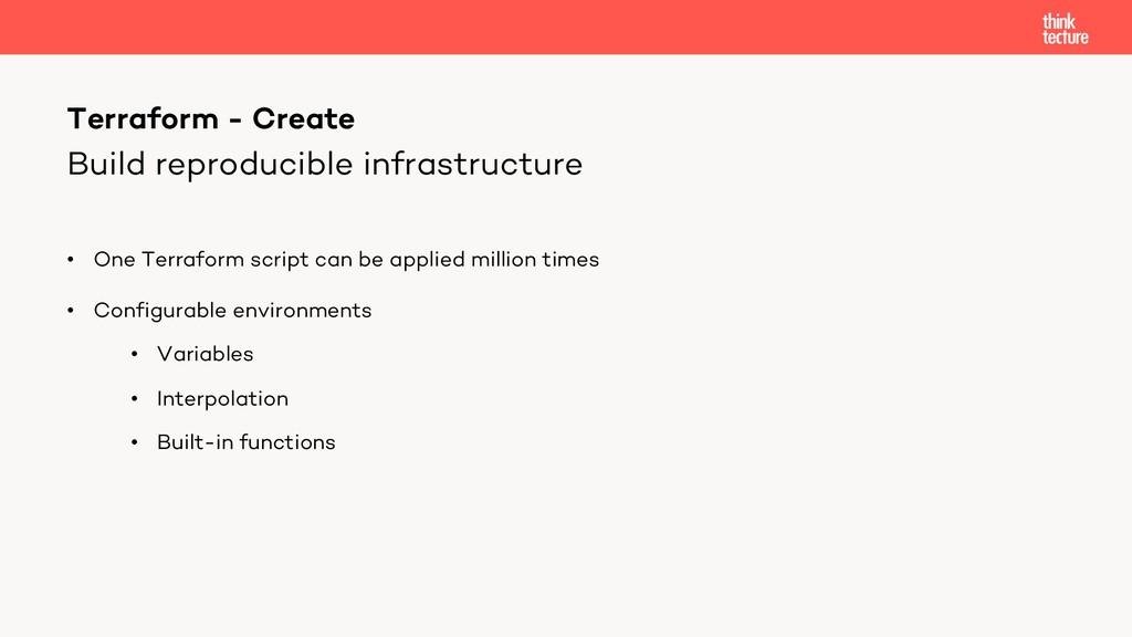 Build reproducible infrastructure • One Terrafo...