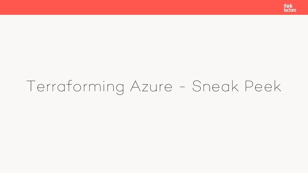 Terraforming Azure - Sneak Peek