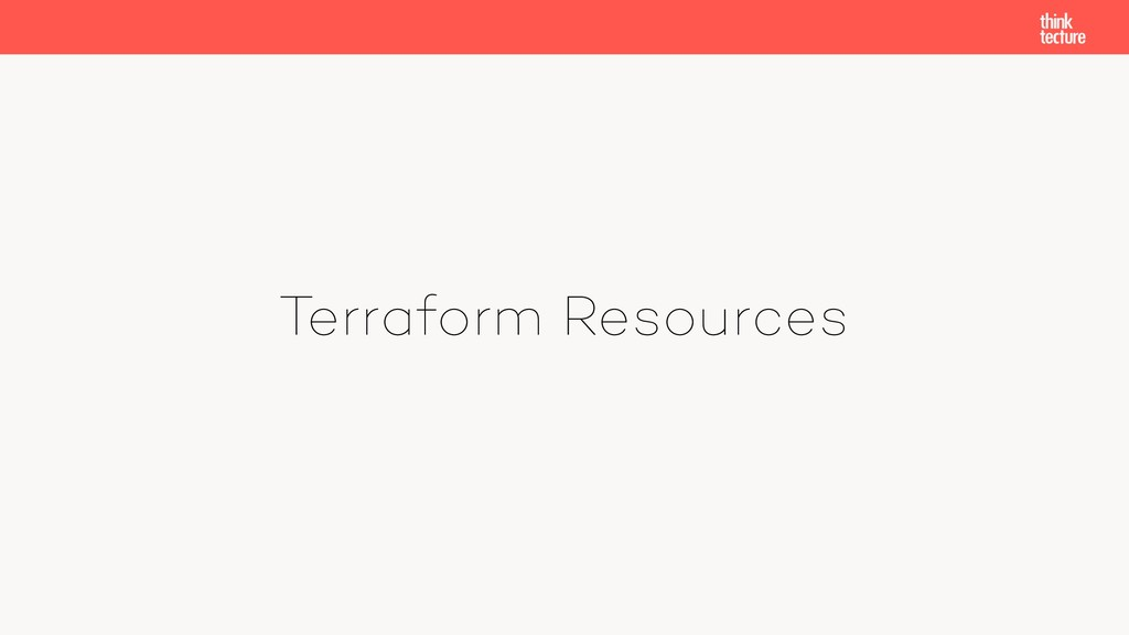 Terraform Resources