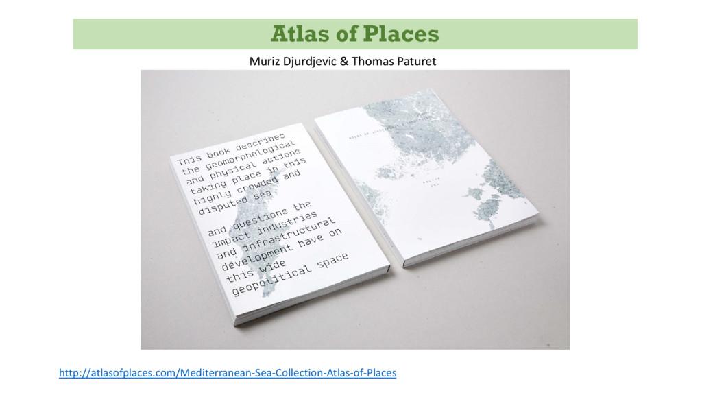 Atlas of Places http://atlasofplaces.com/Medite...