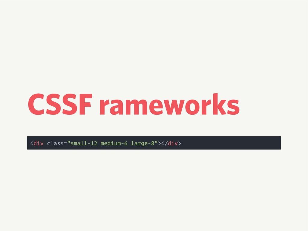 "CSS Frameworks <div class=""small-12 medium-6 la..."