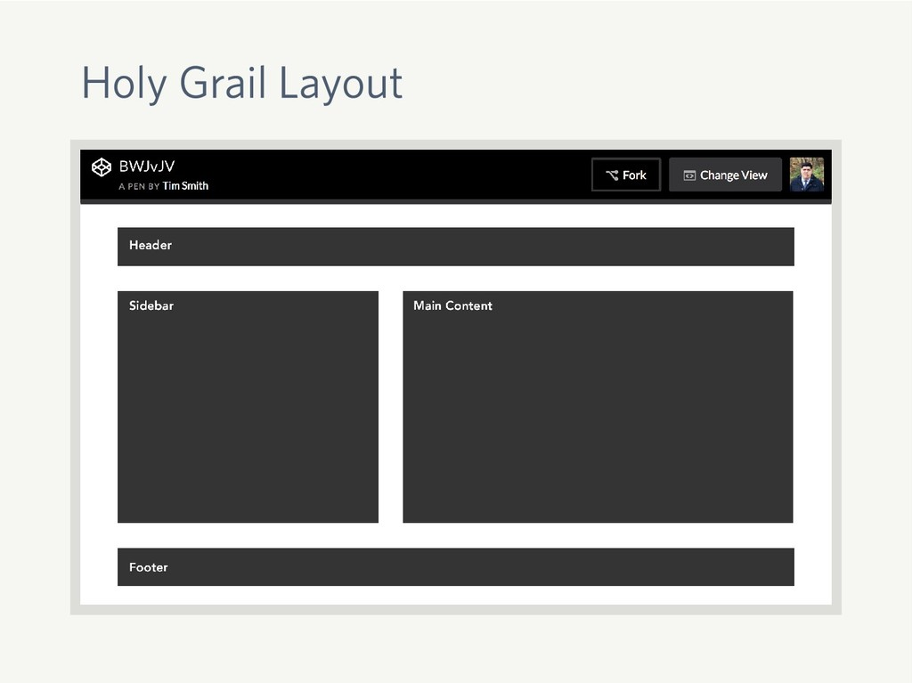 Holy Grail Layout