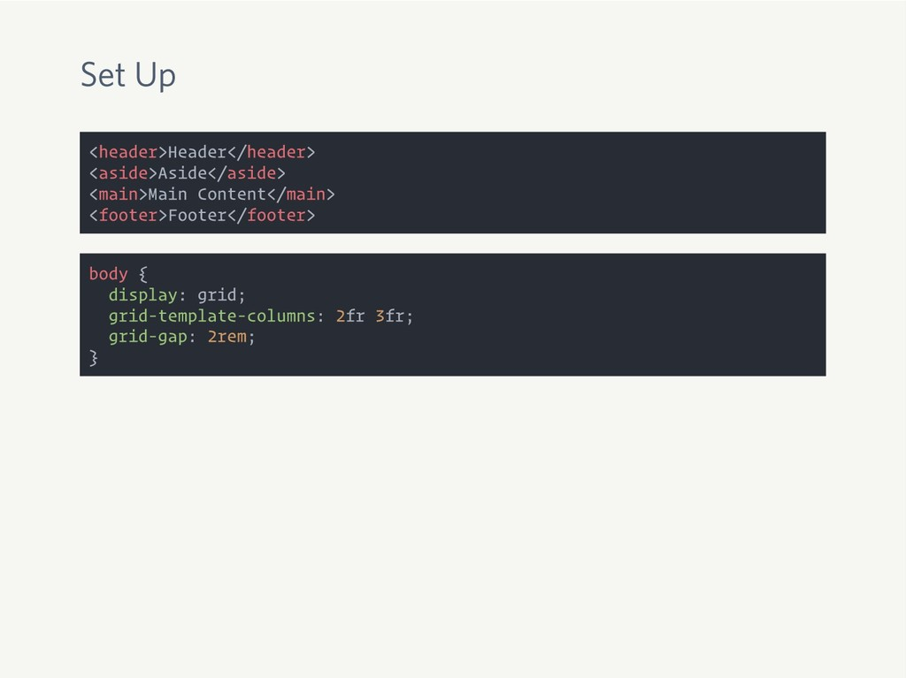 Set Up <header>Header</header> <aside>Aside</as...