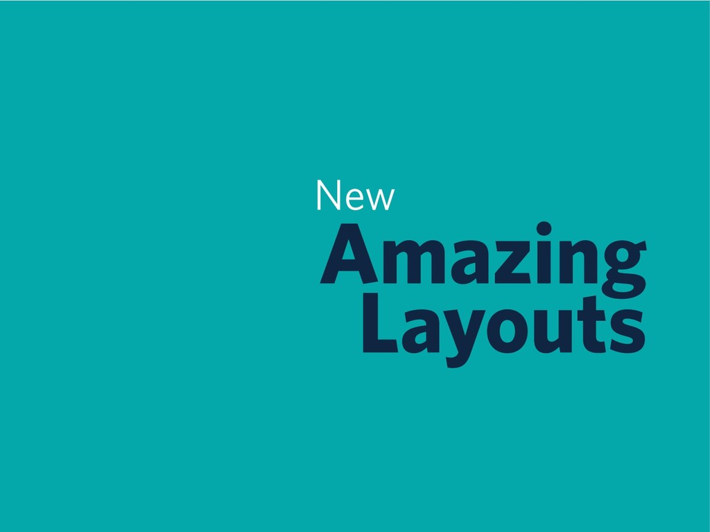 New Amazing Layouts