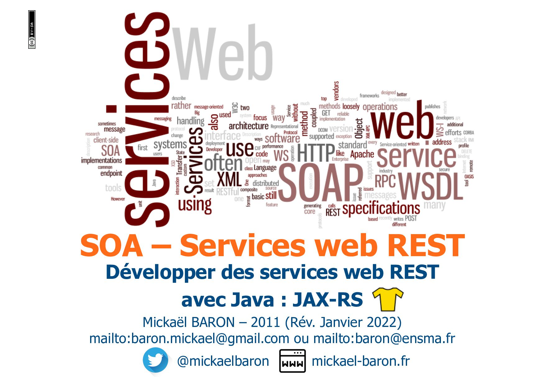 SOA – Services web REST Mickaël BARON – 2011 (R...