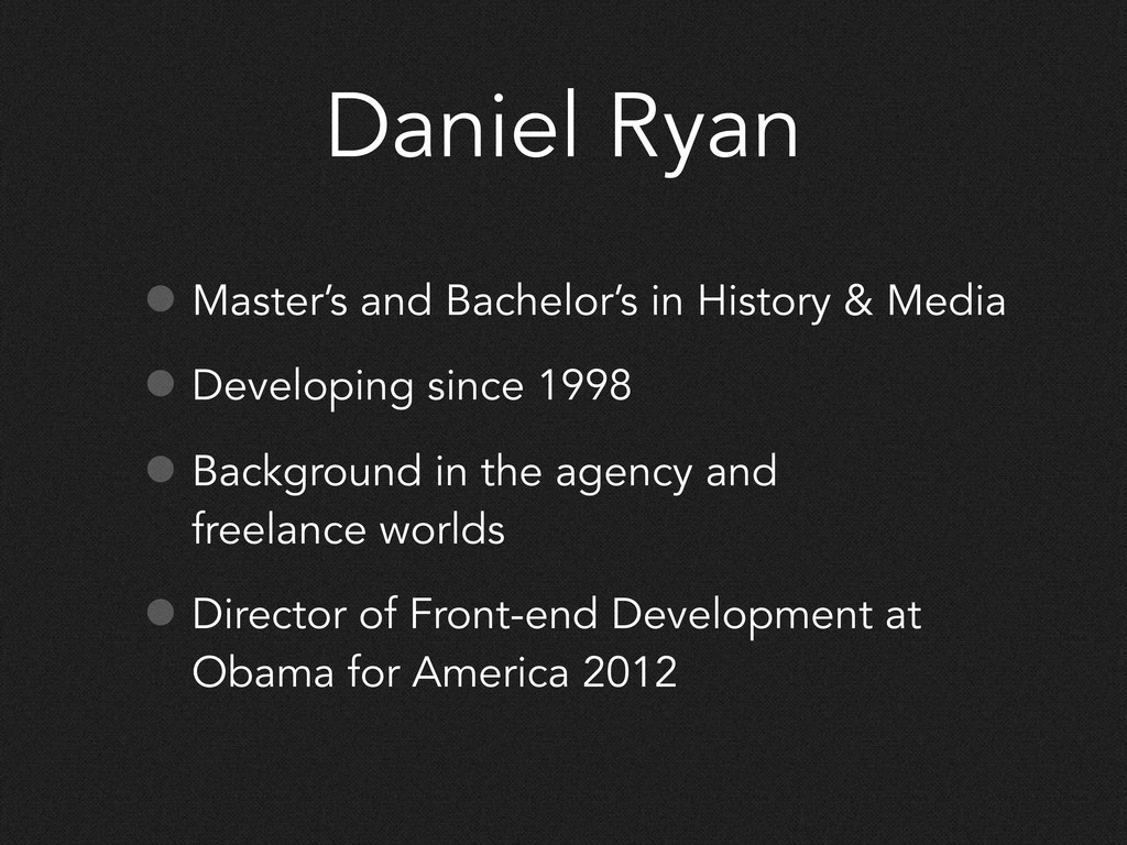 Daniel Ryan • Master's and Bachelor's in Histor...