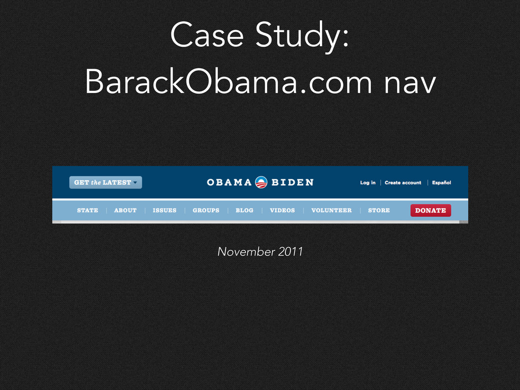 Case Study: BarackObama.com nav November 2011