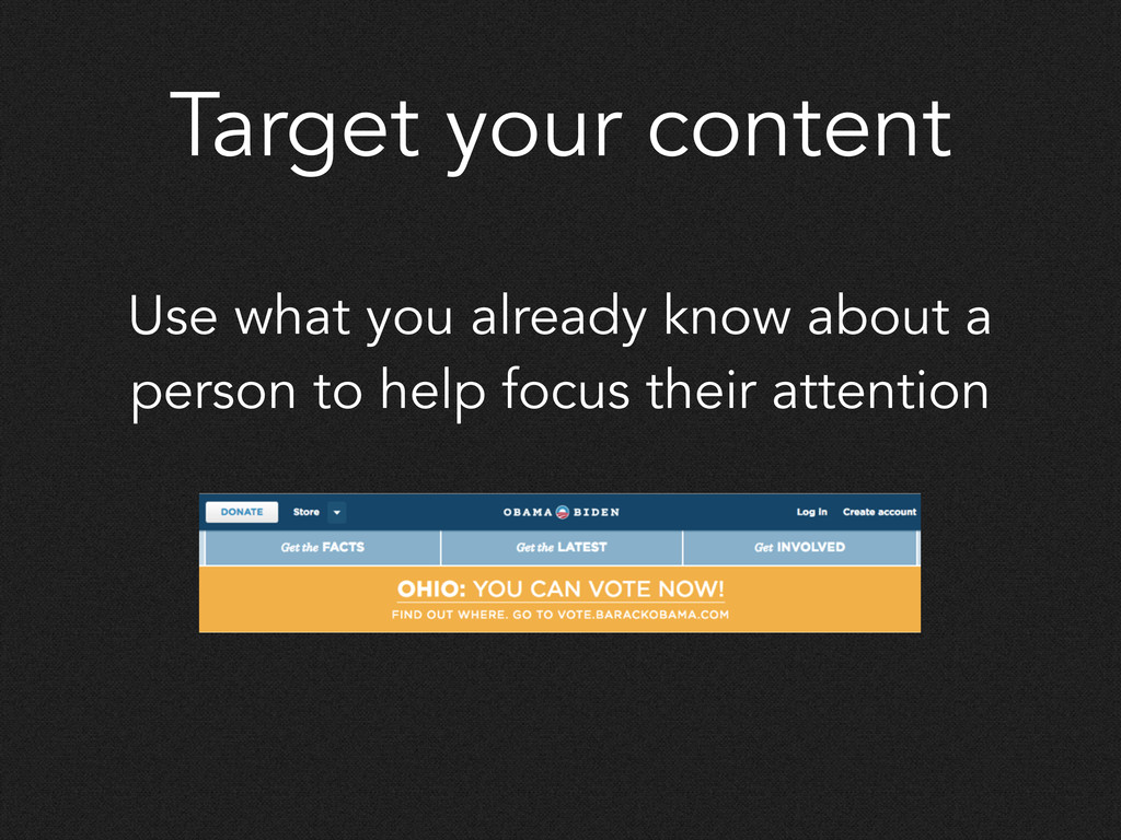 Target your content Use what you already know a...