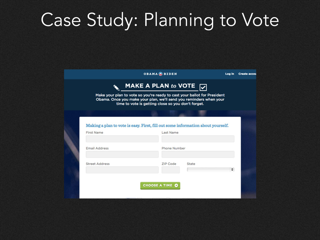 Case Study: Planning to Vote