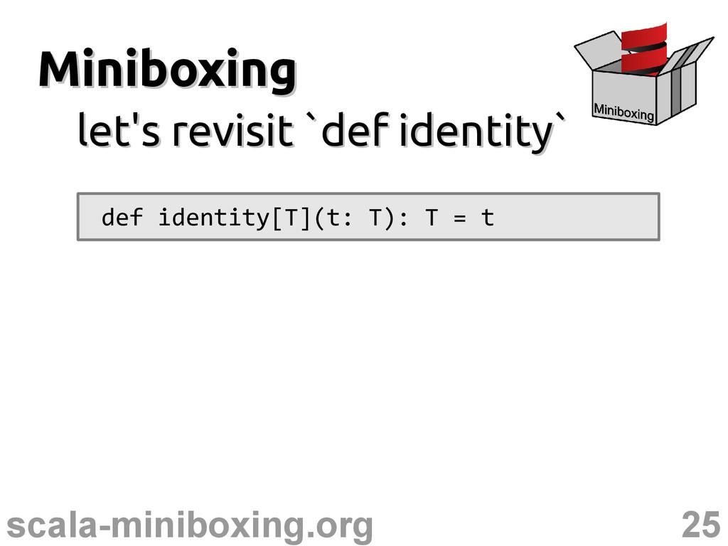 25 scala-miniboxing.org Miniboxing Miniboxing l...