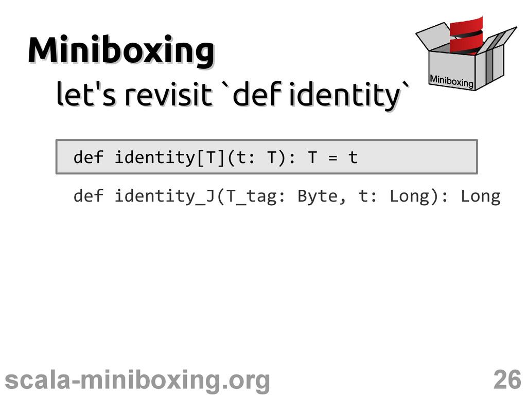 26 scala-miniboxing.org Miniboxing Miniboxing l...