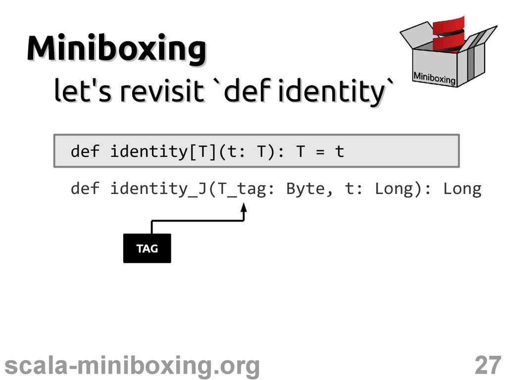 27 scala-miniboxing.org Miniboxing Miniboxing l...