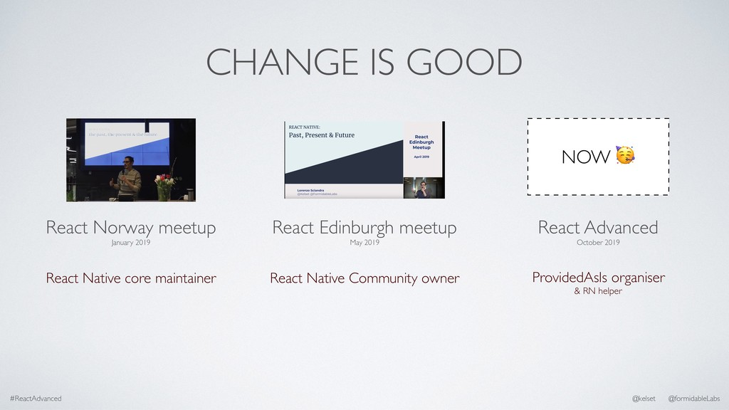 CHANGE IS GOOD NOW  React Norway meetup January...