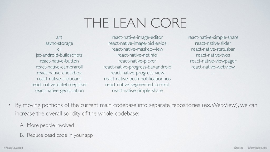 THE LEAN CORE • By moving portions of the curre...