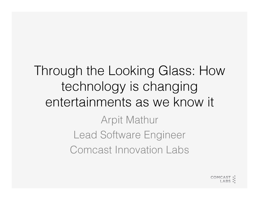 Through the Looking Glass: How technology is ch...