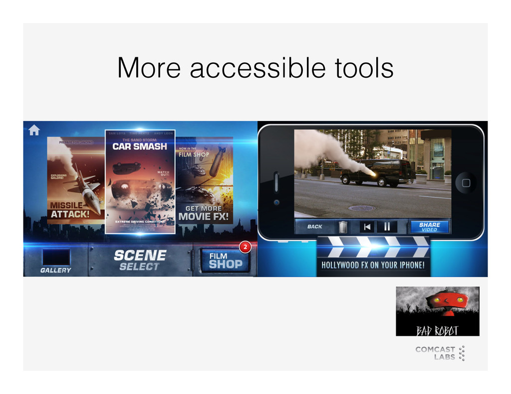 More accessible tools!