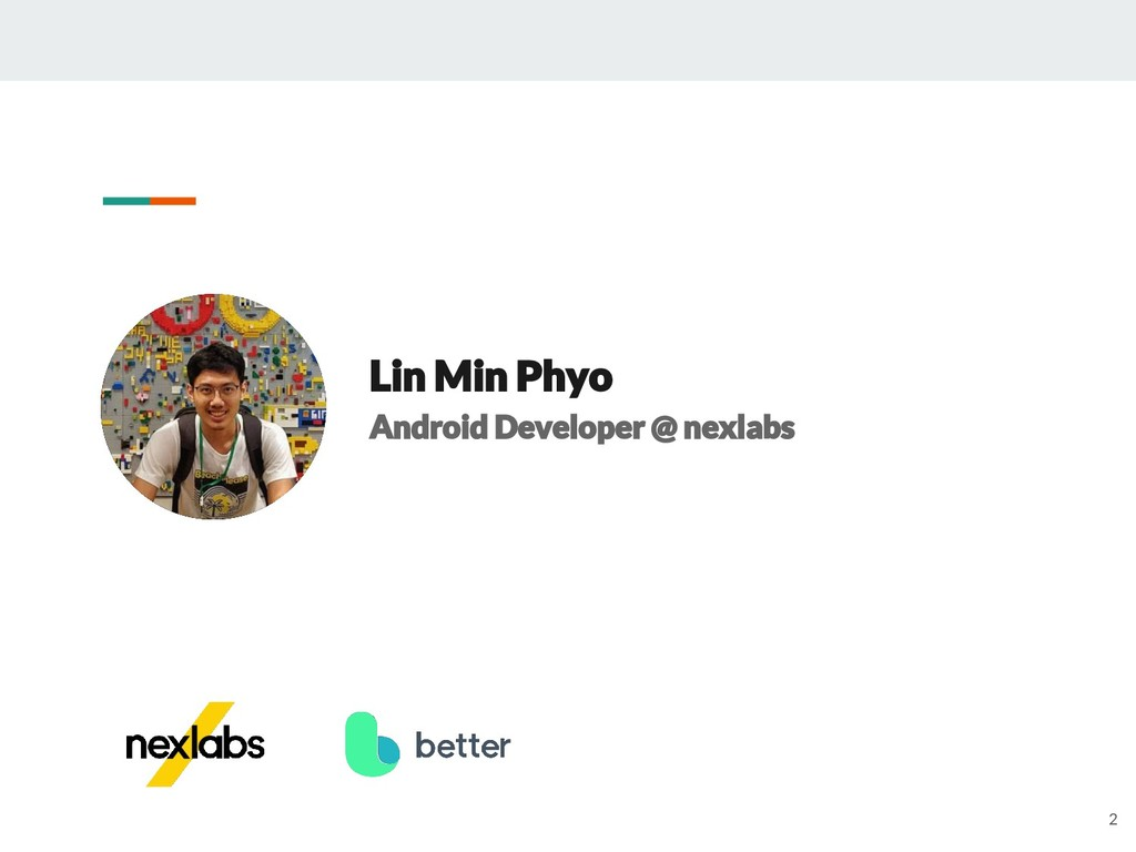 Lin Min Phyo Android Developer @ nexlabs 2