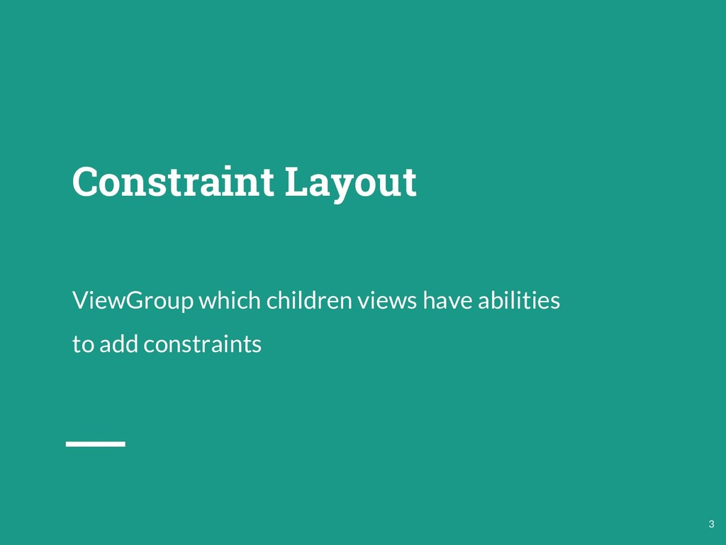 Constraint Layout ViewGroup which children view...