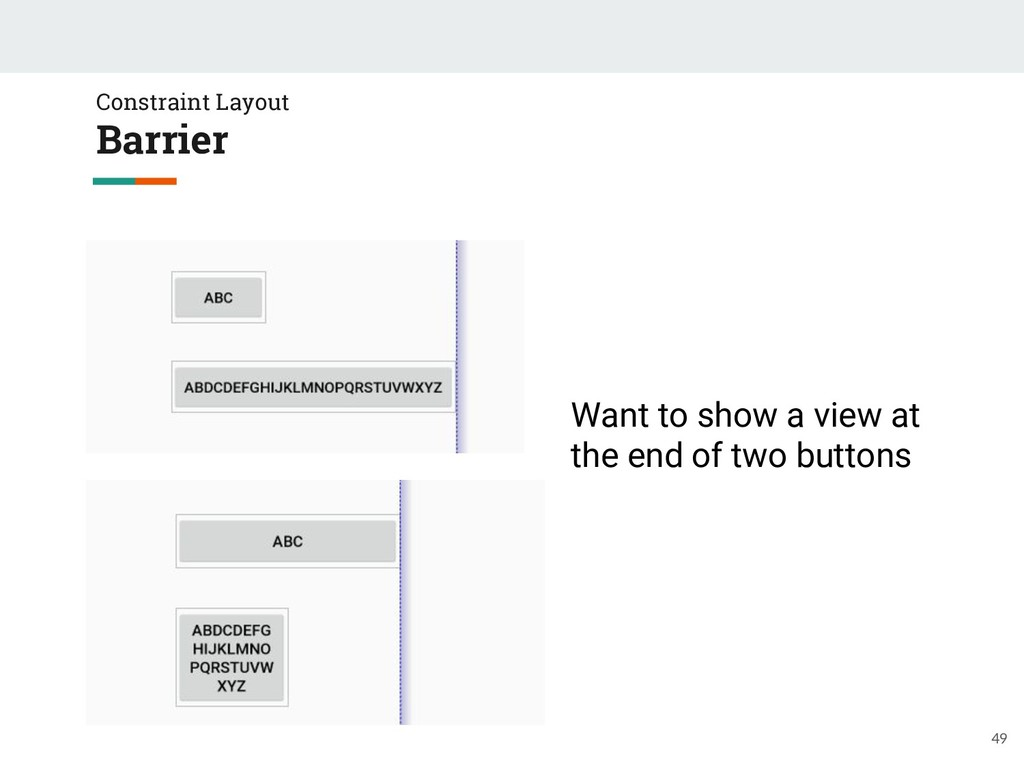 49 Constraint Layout Barrier Want to show a vie...