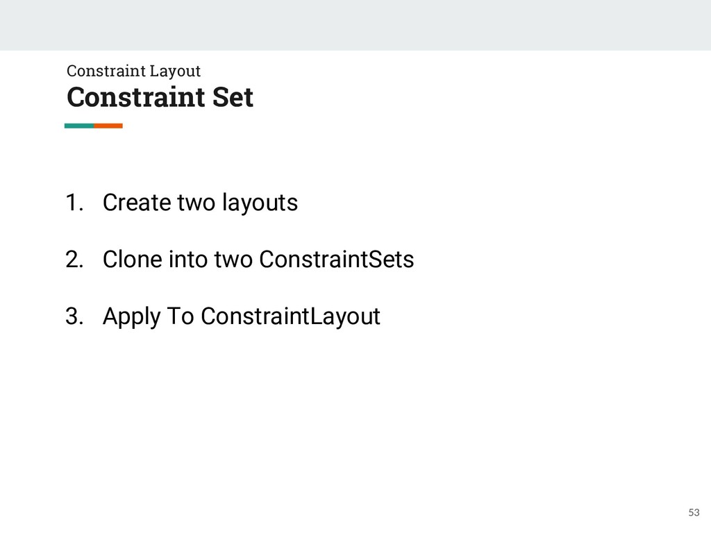 Constraint Layout Constraint Set 53 1. Create t...