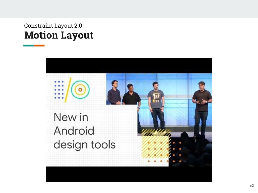 Constraint Layout 2.0 Motion Layout 62
