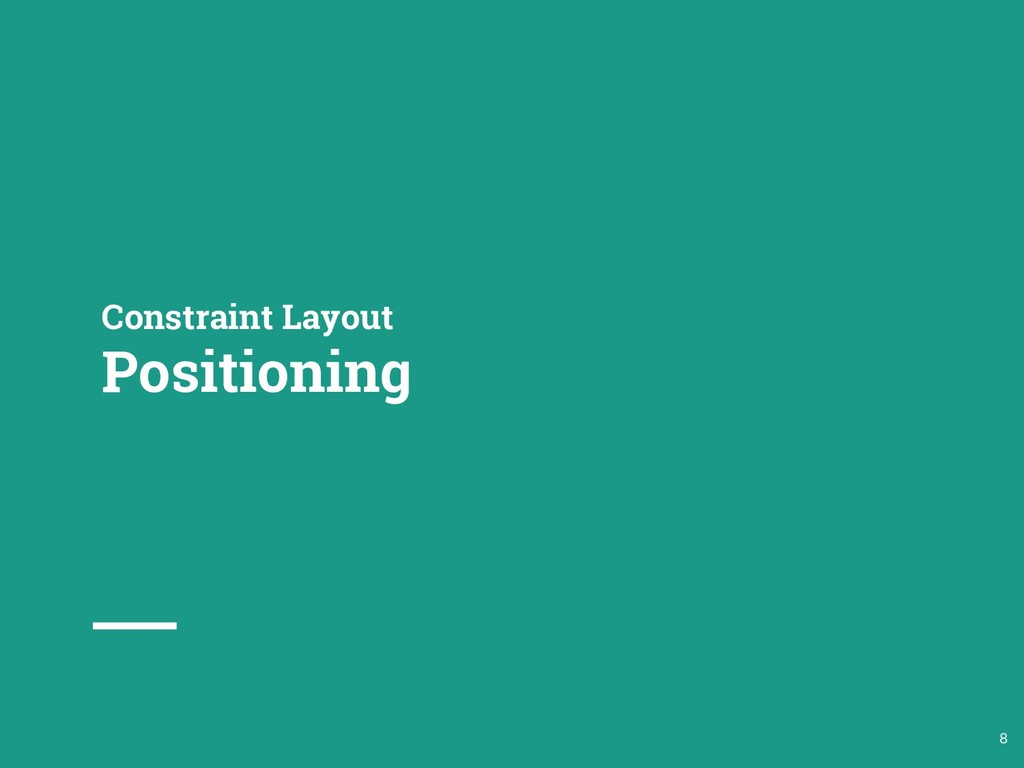 Constraint Layout Positioning 8