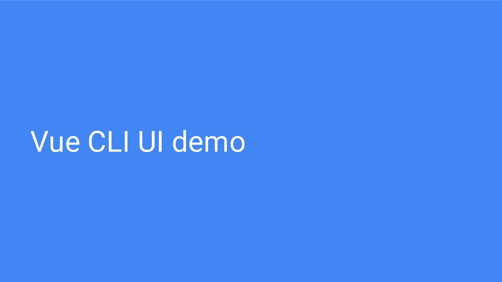 Vue CLI UI demo