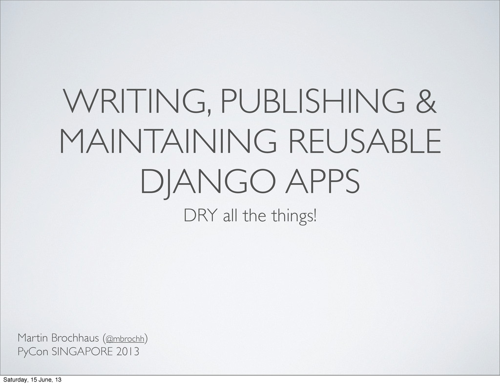WRITING, PUBLISHING & MAINTAINING REUSABLE DJAN...