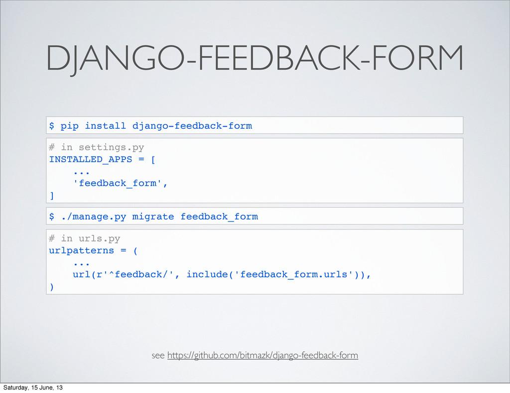 DJANGO-FEEDBACK-FORM see https://github.com/bit...