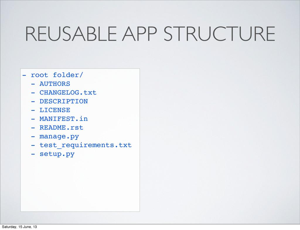 REUSABLE APP STRUCTURE - root folder/ - AUTHORS...