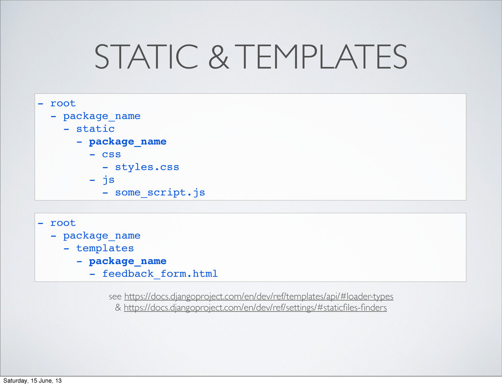 STATIC & TEMPLATES - root - package_name - stat...