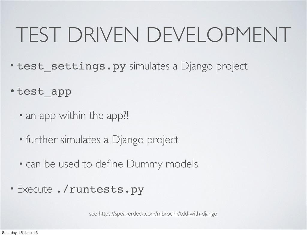 TEST DRIVEN DEVELOPMENT • test_settings.py simu...