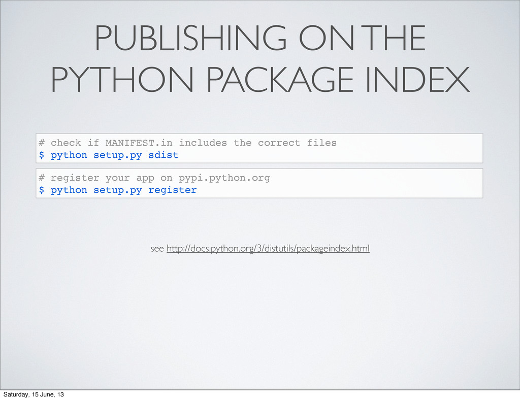 PUBLISHING ON THE PYTHON PACKAGE INDEX # check ...