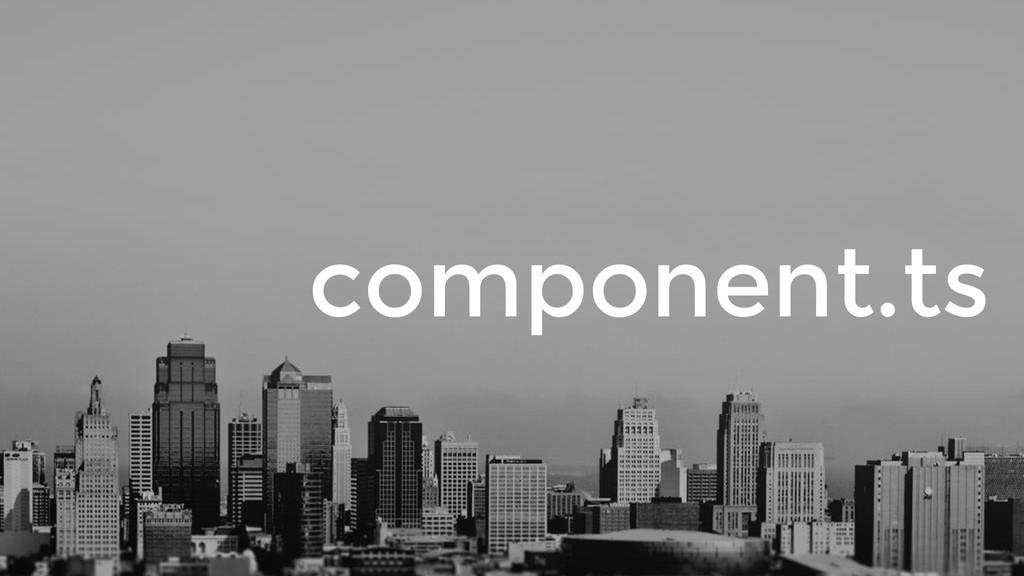 component.ts