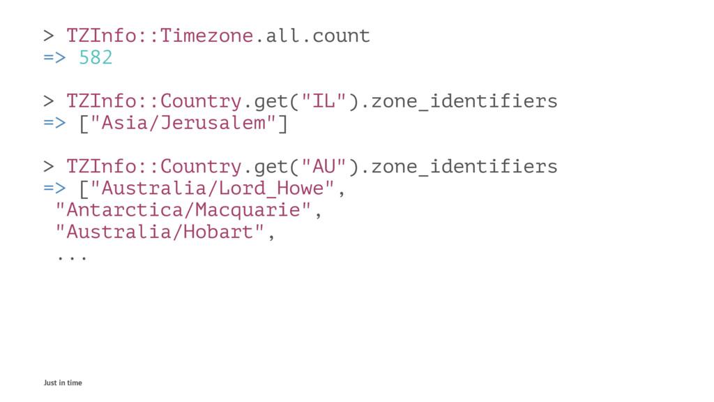 > TZInfo::Timezone.all.count => 582 > TZInfo::C...