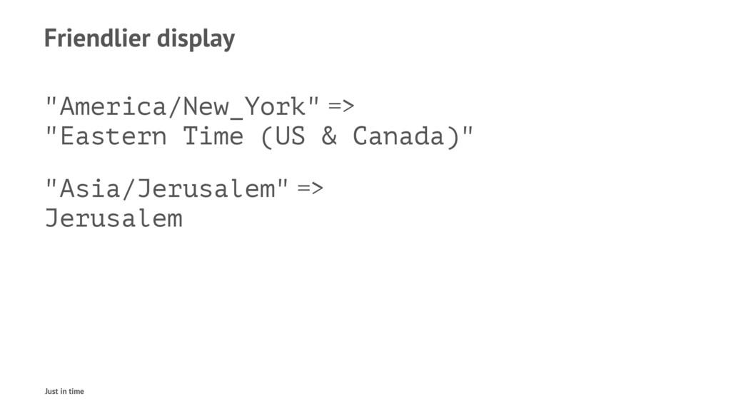 """Friendlier display """"America/New_York"""" => """"Easte..."""