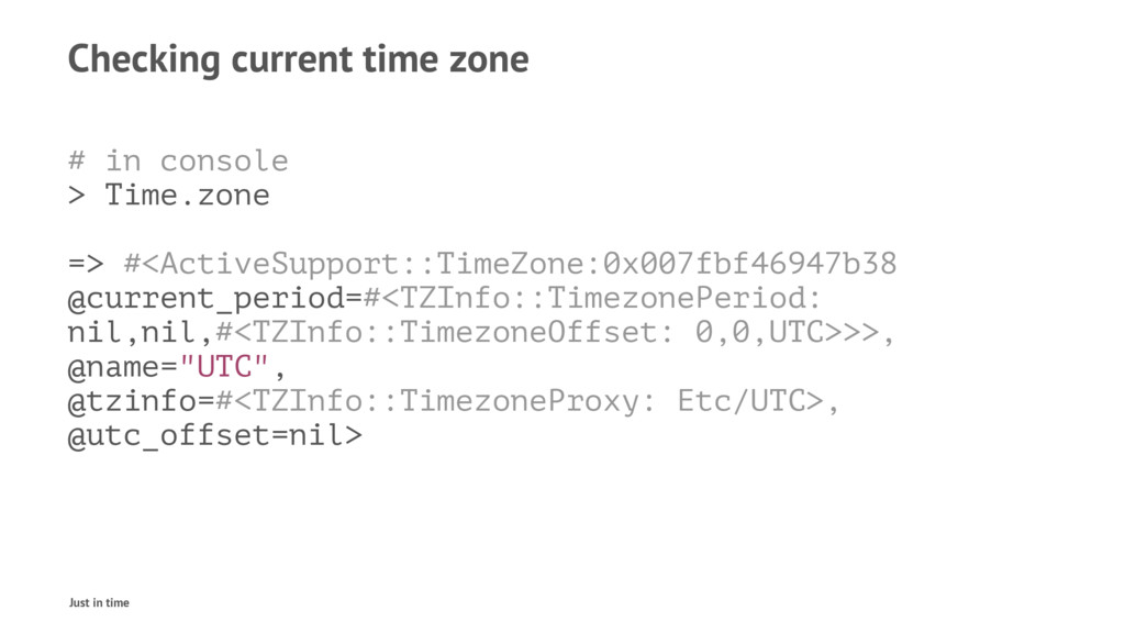 Checking current time zone # in console > Time....