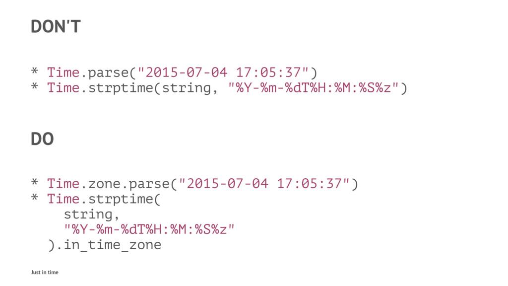 "DON'T * Time.parse(""2015-07-04 17:05:37"") * Tim..."